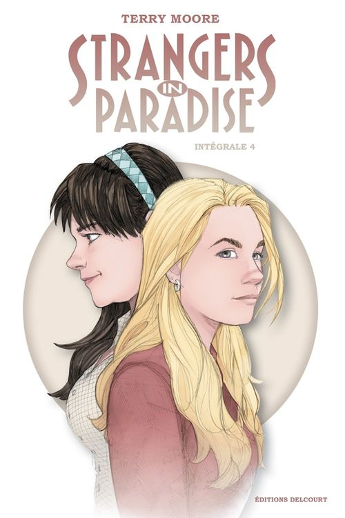 Strangers in Paradise Intégrale IV  - Terry Moore