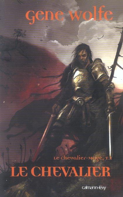 Le chevalier-mage, t1 : le chevalier