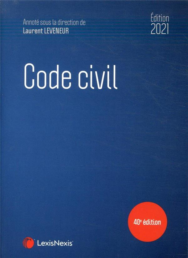 Code civil (édition 2021)