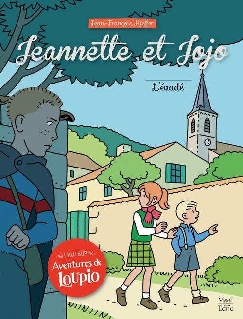 Jeannette et Jojo T.2 ; l'évadé