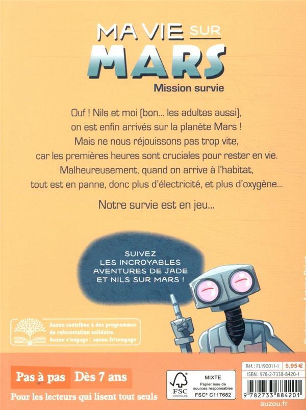 Ma vie sur Mars T.2 ; mission survie