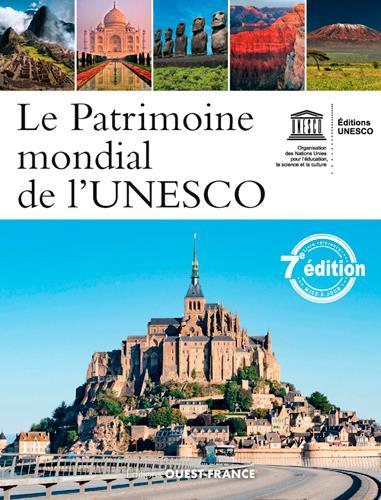 Le patrimoine mondial de l'UNESCO (7e édition)