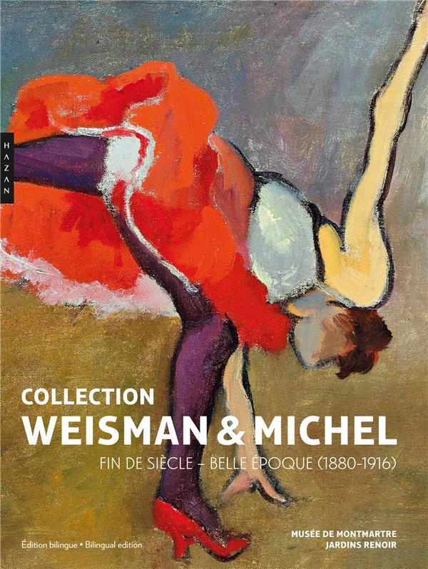 Collection Weisman-Michel ; fin de siècle - Belle Epoque (1880-1916)