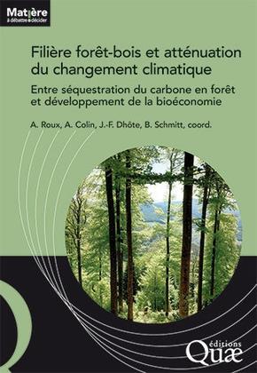 Filière forêt-bois française et atténuation du changement climatique