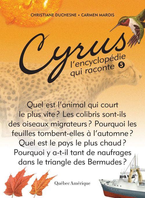 Cyrus, l'encyclopedie qui raconte v 05