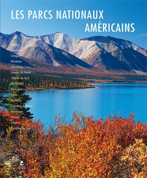 Les parcs nationaux américains (édition 2019)