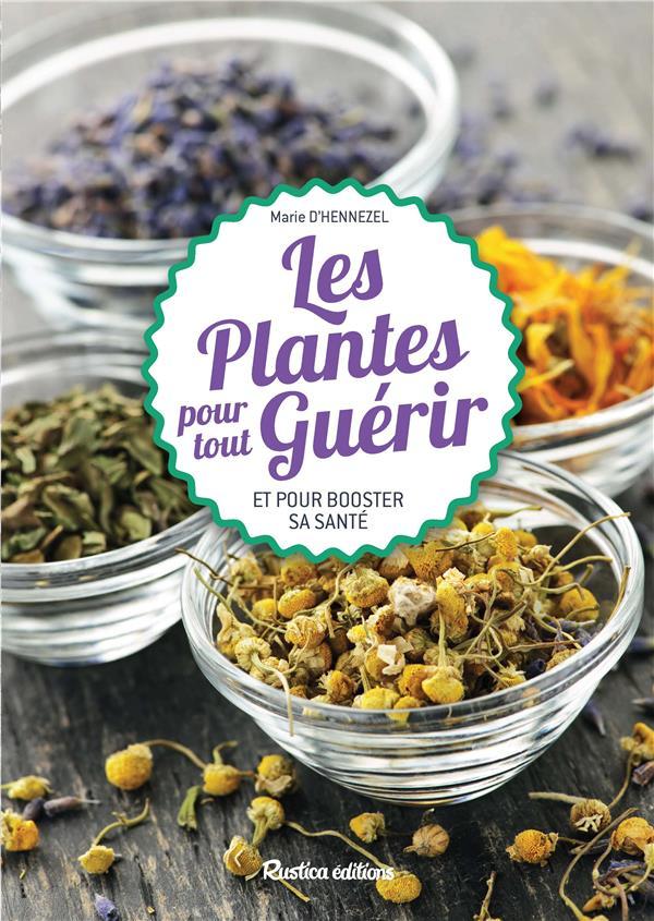 50 Plantes Pour Tout Guerir