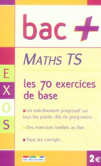 S; Maths ; Terminale S ; Les 70 Exercices De Base