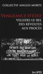 Couverture de Vengeance d'état ; villiers-le-bel, des révoltes aux procès