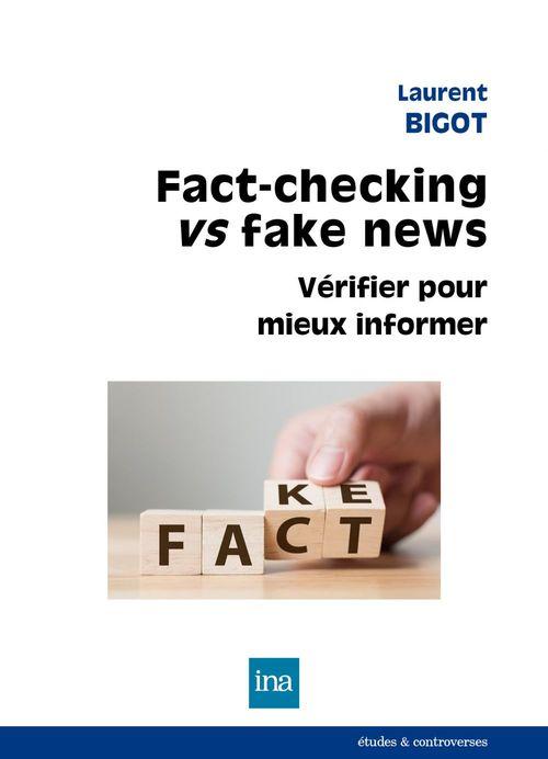 Fact-checking vs fake news : vérifier pour mieux informer
