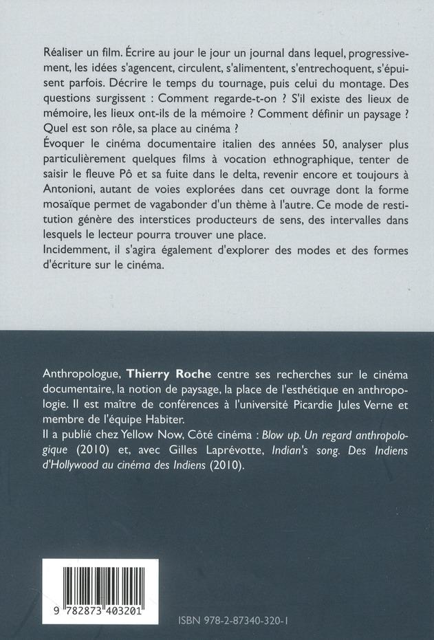 Cinéma / paysages ; carnet de notes pour un film sur le Pô