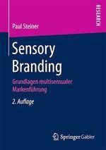 Sensory Branding  - Paul Steiner