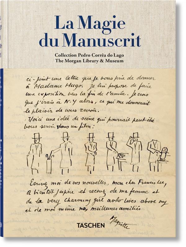 la magie du manuscrit ; collection Pedro Corrêa do Lago