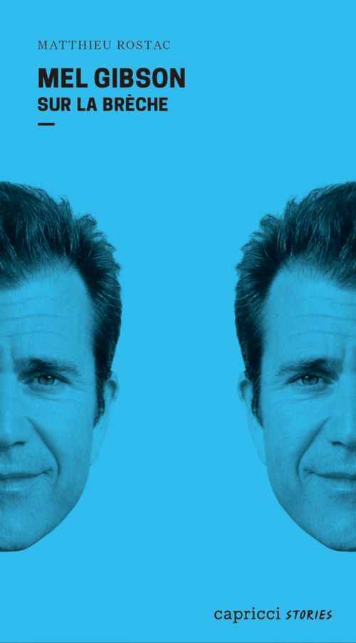 Mel Gibson sur la brèche