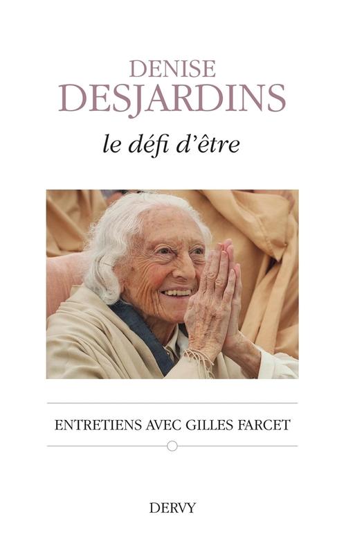 Le défi d'être ; entretiens avec Gilles Farcet