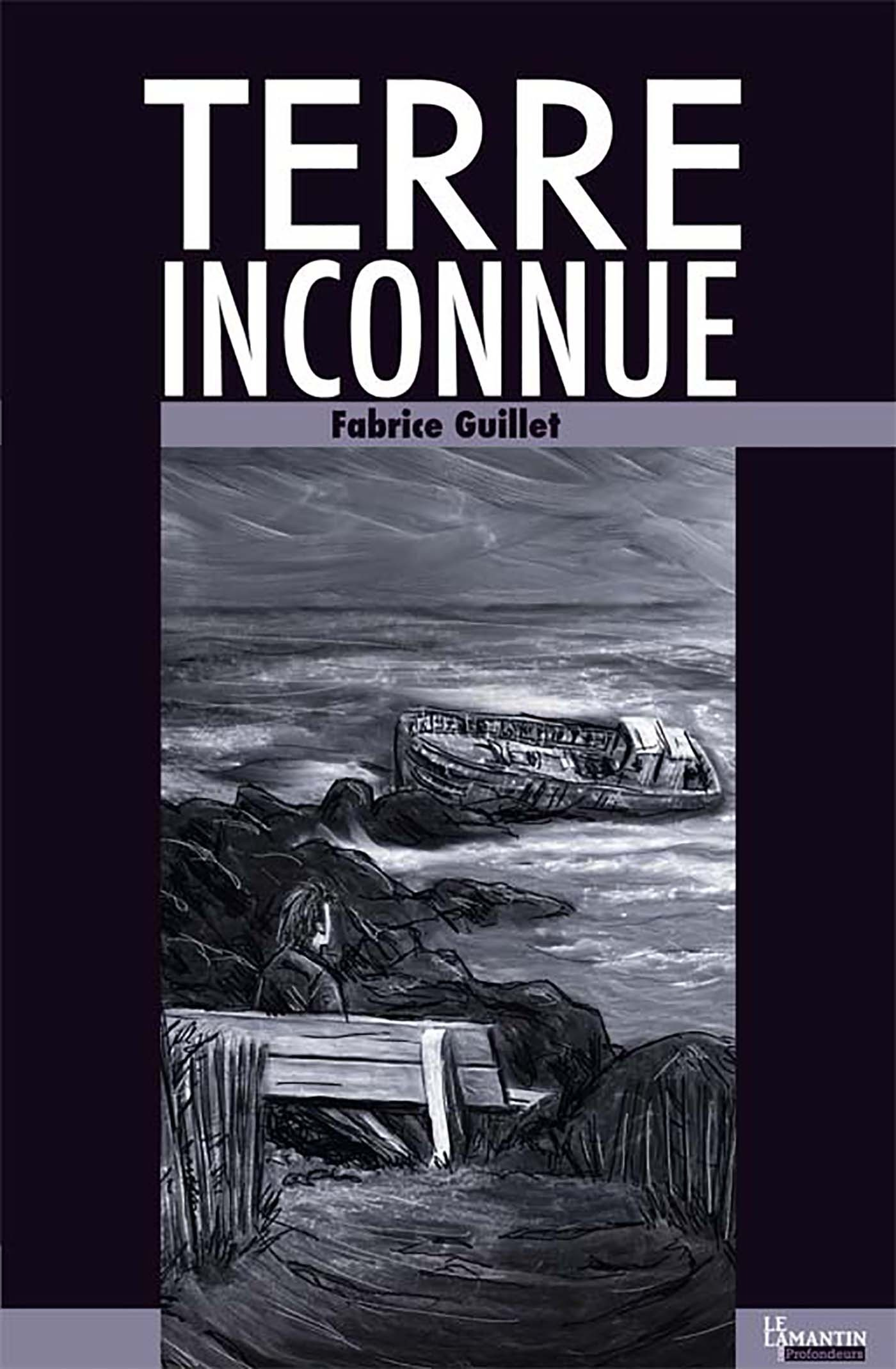 Terre inconnue  - Fabrice Guillet