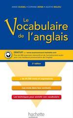 Vente EBooks : Le vocabulaire de l'anglais  - Annie Sussel - Corinne Denis - Agathe Majou