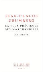 Vente EBooks : La plus précieuse des marchandises ; un conte  - Jean-Claude Grumberg