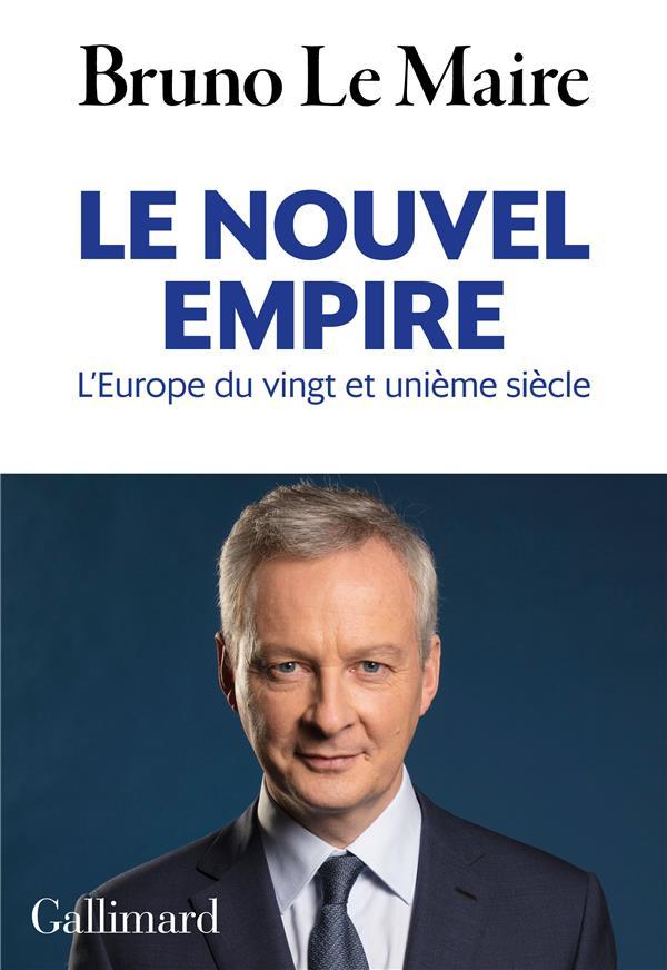 Le nouvel empire ; l'Europe du vingt et unième siècle