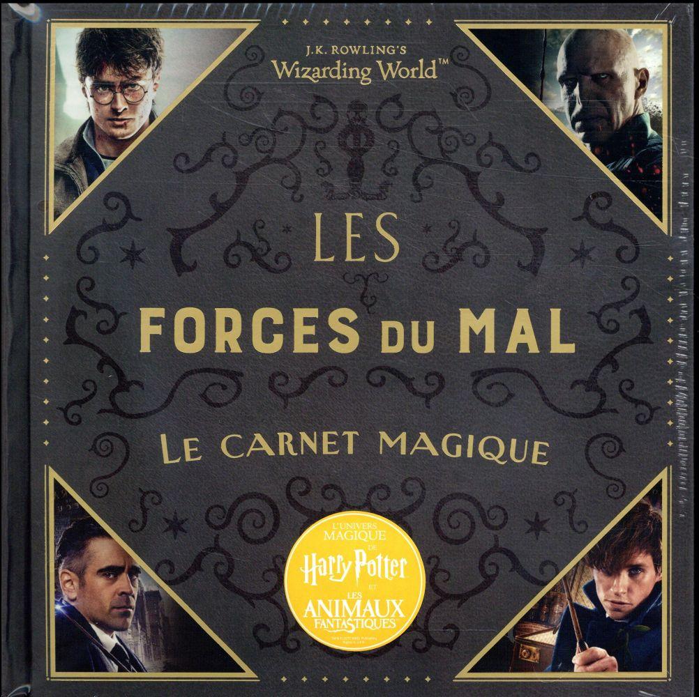 J.K. ROWLING'S WIZARDING WORLD : LES FORCES DU MAL - LE CARNET MAGIQUE COLLECTIF
