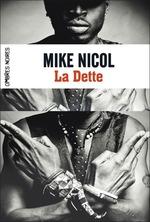 Vente Livre Numérique : Trilogie de la Vengeance (Tome 1) - La Dette  - Mike Nicol