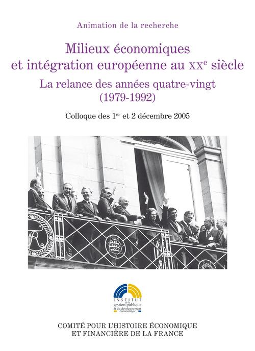 Milieux économiques et intégration européenne au XXesiècle