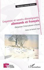 Vente EBooks : Croyances et savoirs d'enseignants allemands et français  - Lemoine-bresson V.