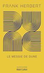 Vente EBooks : Dune - Tome 2 Collector : Le Messie de Dune  - Frank Herbert