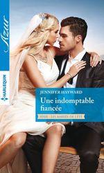 Vente EBooks : Une indomptable fiancée  - Jennifer Hayward