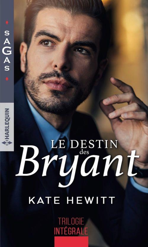 Le destin des Bryant ; une semaine pour s'aimer, une si troublante attirance, irrésistible tentation