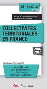 Vente Livre Numérique : En poche - Collectivités territoriales en France 2016-2017  - Dominique Grandguillot
