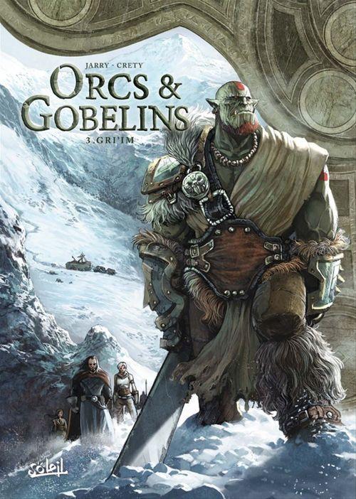 Orcs & gobelins T.3 ; Gri'im