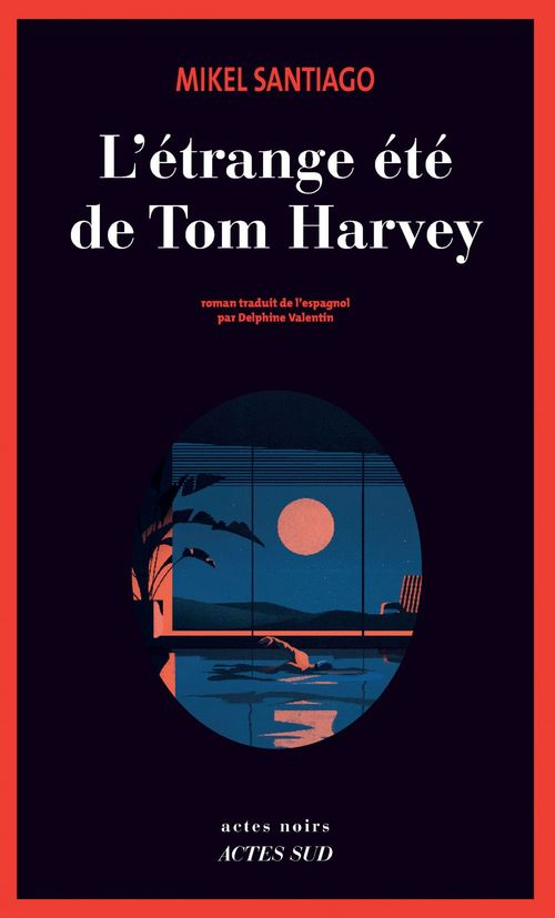 L'étrange été de Tom Harvey