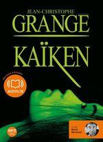 Vente AudioBook : Kaïken  - Jean-Christophe Grangé