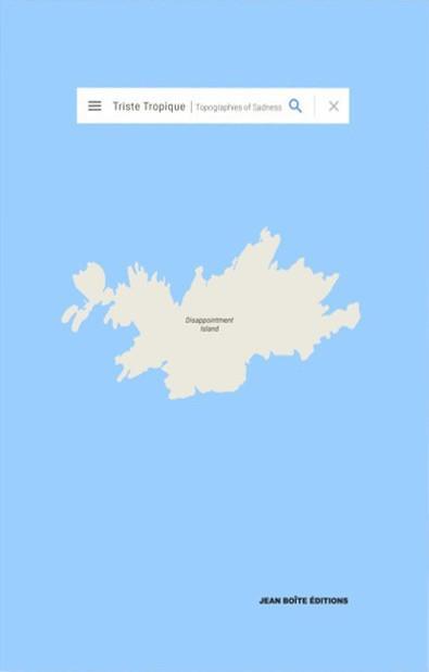 triste tropique - topographies of sadness
