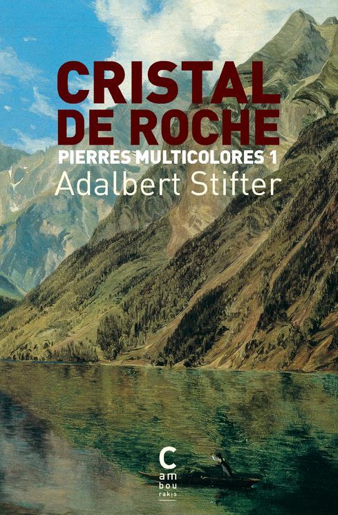 PIERRES MULTICOLORES T.1  -  CRISTAL DE ROCHE