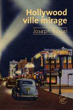 Vente Livre Numérique : Hollywood, ville mirage  - Joseph Kessel