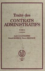 Vente Livre Numérique : Traité des contrats administratifs (2)  - Franck Moderne - Pierre Delvolvé - André de Laubadère