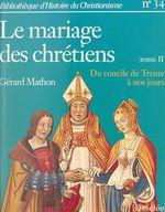Le mariage des chrétiens (2)  - Gérard Mathon