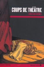 Couverture de Coups de théâtre