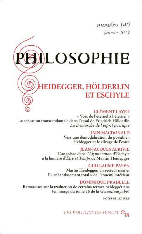 PHILOSOPHIE 140 : HEIDEGGER, HOLDERLIN, ESCHYLE