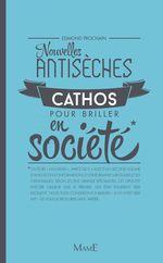 Vente Livre Numérique : Nouvelles antisèches cathos pour briller en société  - Edmond Prochain
