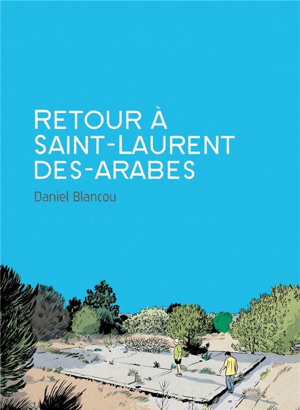 Retour à Saint-Laurent des arabes