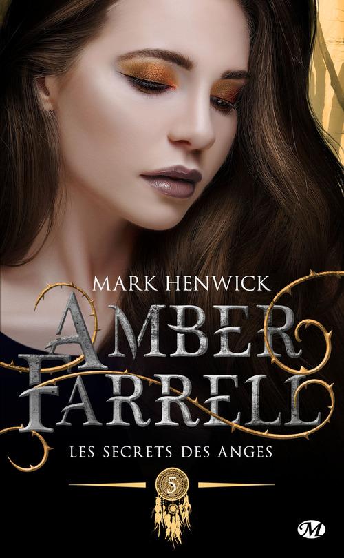 Amber Farrell T.5 ; les secrets des anges