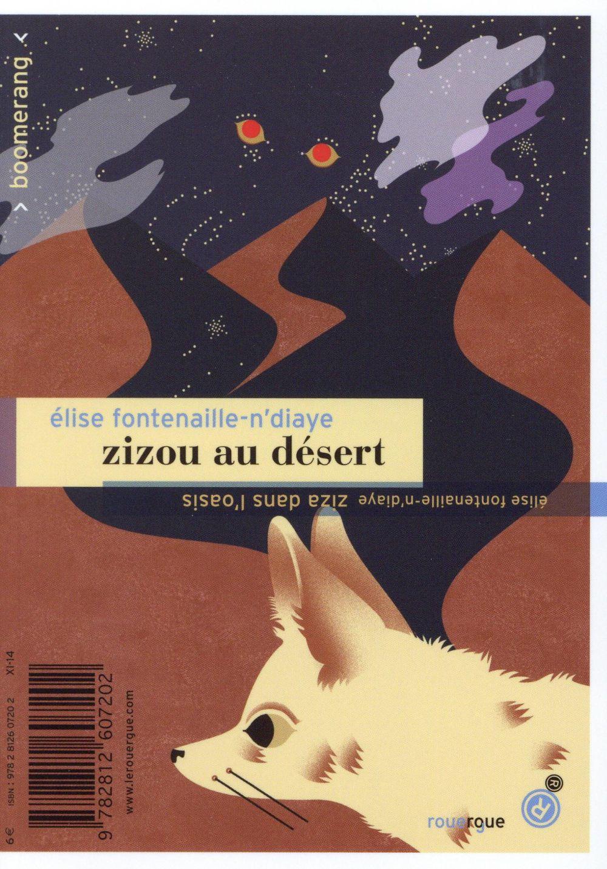 Zizou au desert, Ziza dans l'oasis