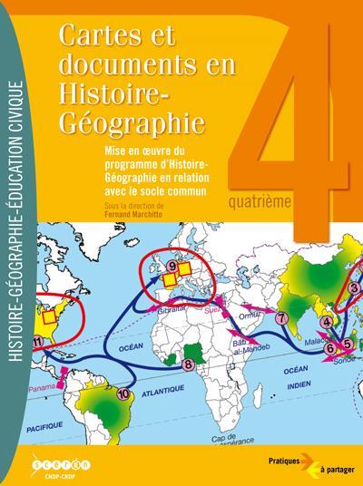 Cartes et documents en histoire/geographie 4e - mise en oeuvre programme d'hist/geo socle commun