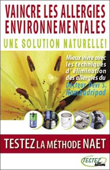 Vaincre les allergies environnementales ; une solution naturelle