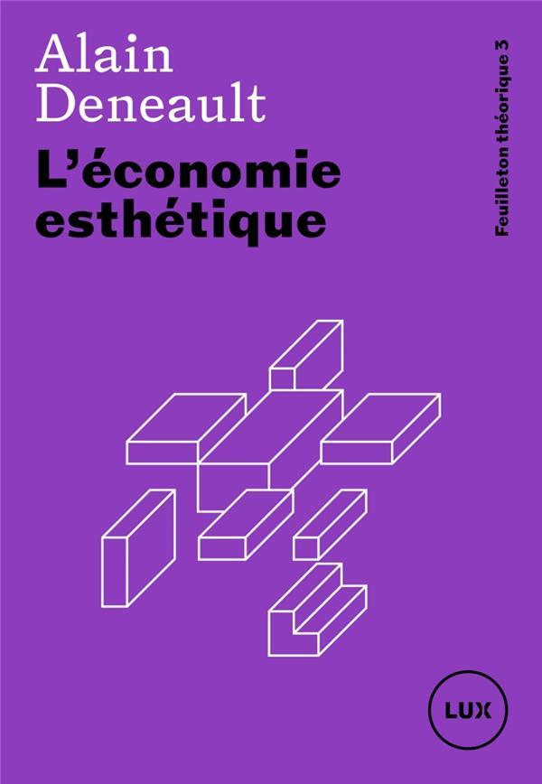 L'economie esthetique - feuilleton theorique 3
