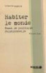 Vente Livre Numérique : Habiter le monde. Essai de politique relationnelle  - Felwine Sarr