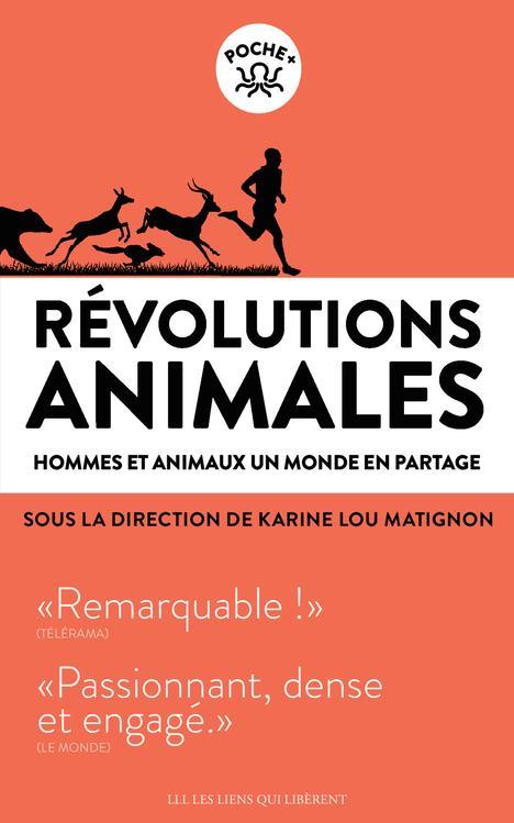 Révolutions animales ; hommes et animaux, un monde en partage